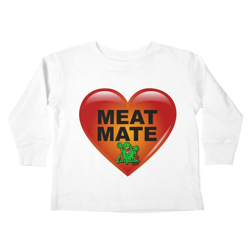 Meat Mate Kids Toddler Longsleeve T-Shirt by EctoplasmShow's Artist Shop