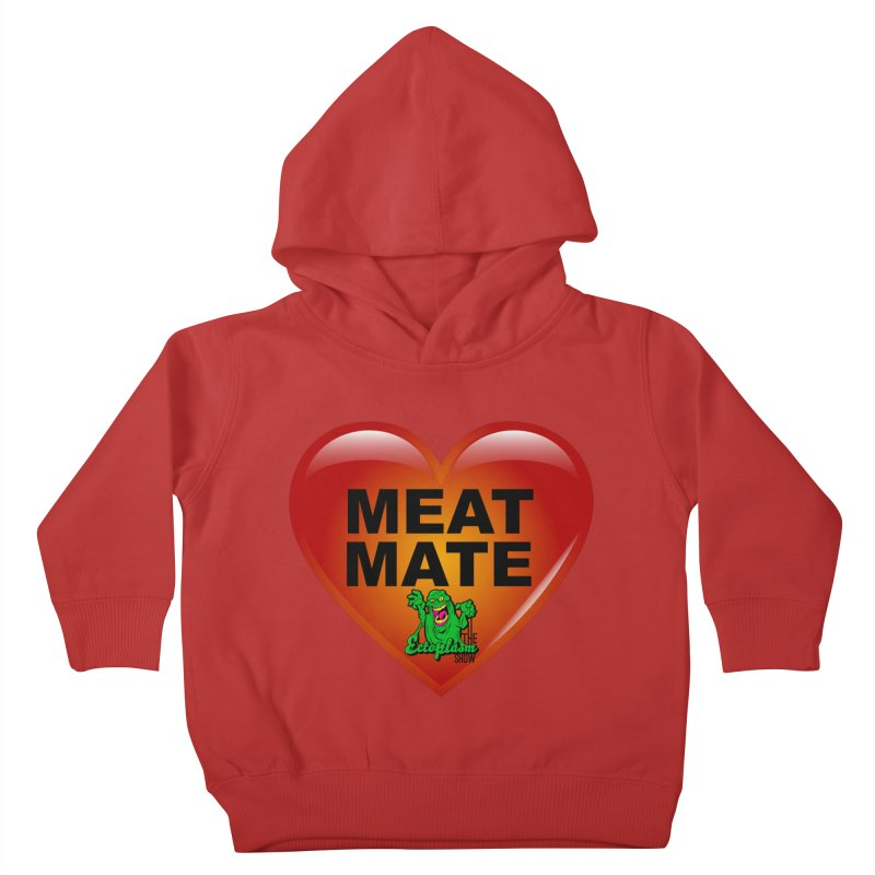 Meat Mate Kids Toddler Pullover Hoody by EctoplasmShow's Artist Shop