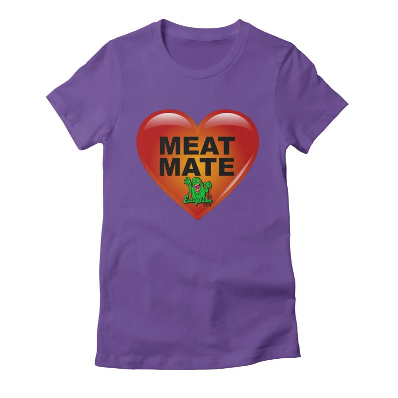 Meat Mate Women's Fitted T-Shirt by EctoplasmShow's Artist Shop