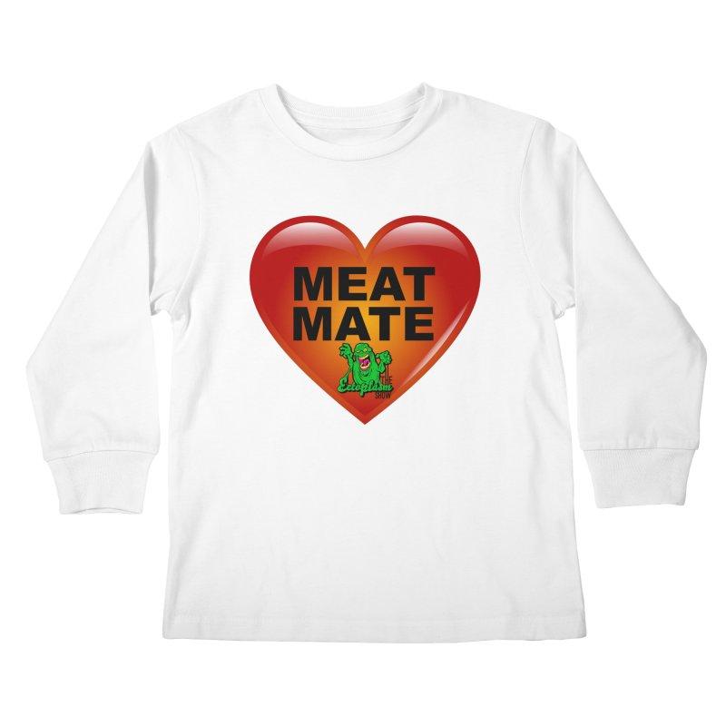 Meat Mate Kids Longsleeve T-Shirt by EctoplasmShow's Artist Shop