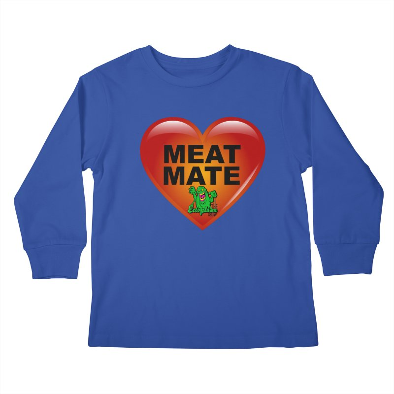 Meat Mate Kids Longsleeve T-Shirt by EctoplasmShow's Artist Shop