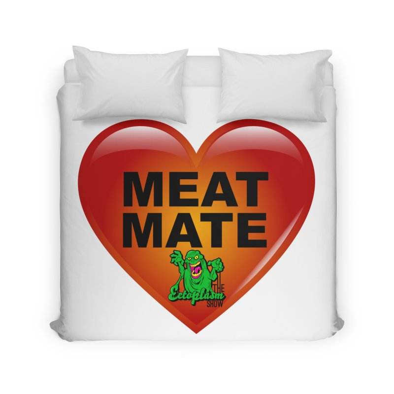 Meat Mate Home Duvet by EctoplasmShow's Artist Shop