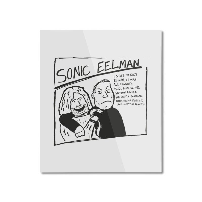 Eelman Chronicles - Sonic Eelman Home Mounted Aluminum Print by EelmanChronicles's Artist Shop