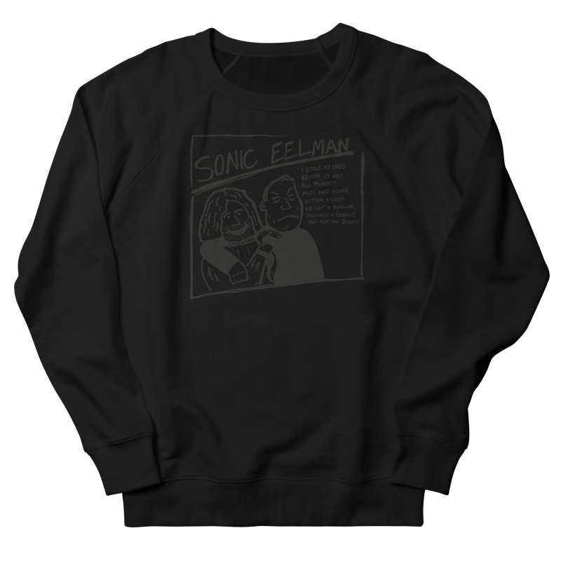 Eelman Chronicles - Sonic Eelman Women's Sweatshirt by EelmanChronicles's Artist Shop