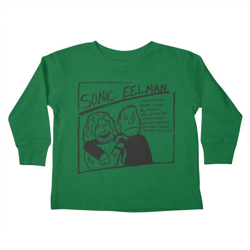 Eelman Chronicles - Sonic Eelman Kids Toddler Longsleeve T-Shirt by EelmanChronicles's Artist Shop