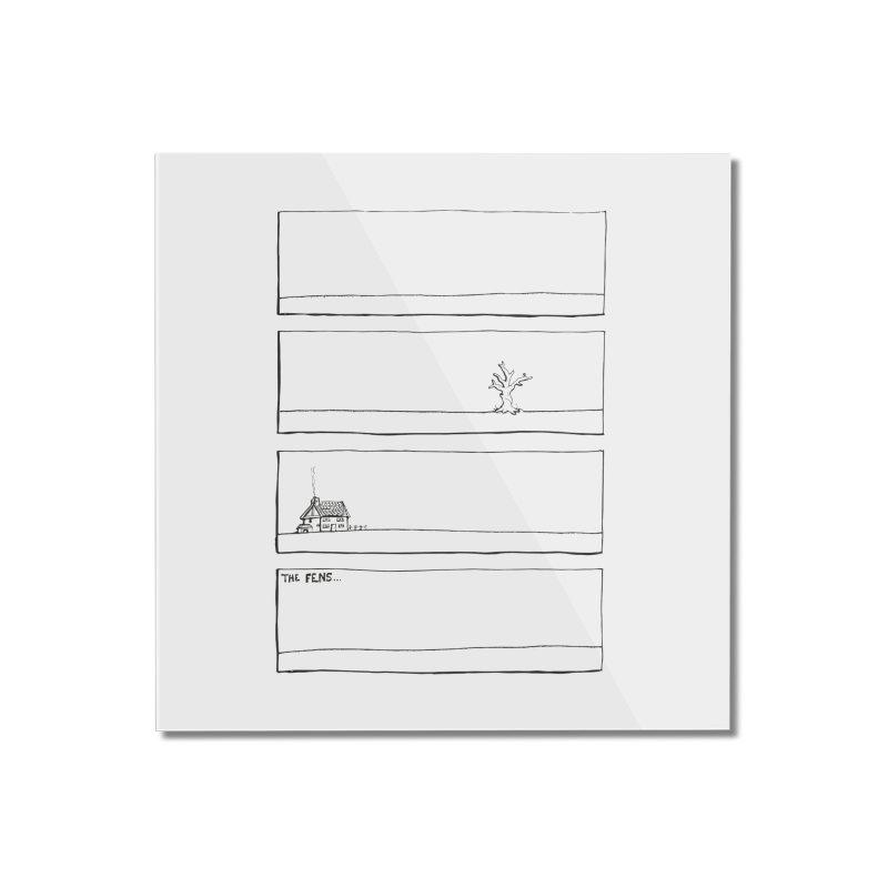 Eelman Chronicles - The Fens Home Mounted Acrylic Print by EelmanChronicles's Artist Shop