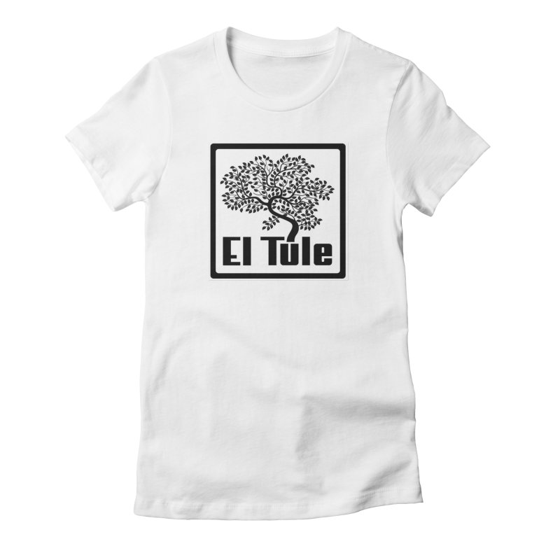 El Tule Logo T Shirt Women's Fitted T-Shirt by El Tule Store