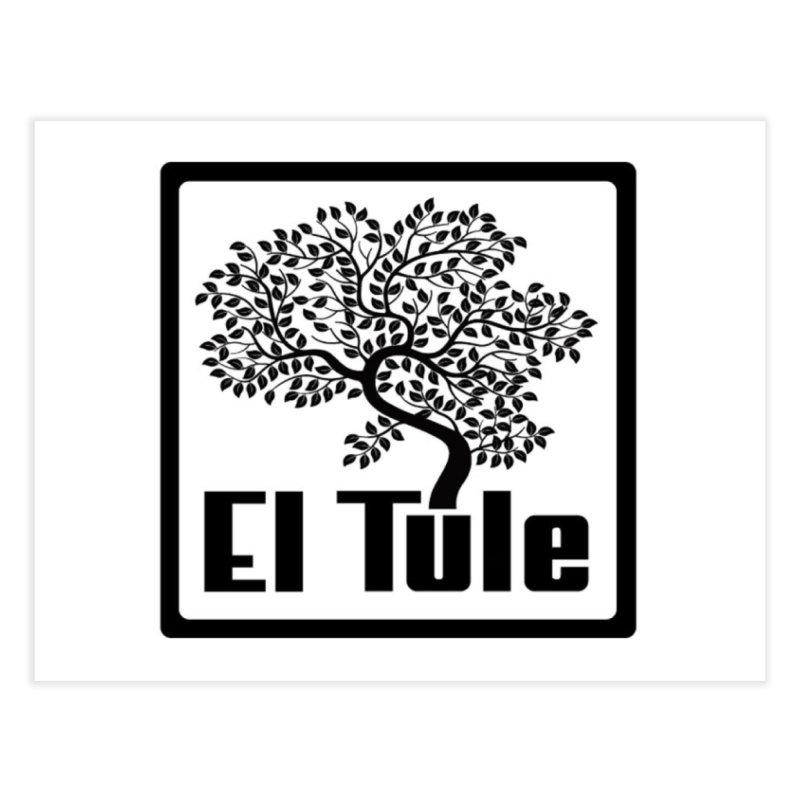 El Tule Logo T Shirt Home Fine Art Print by El Tule Store