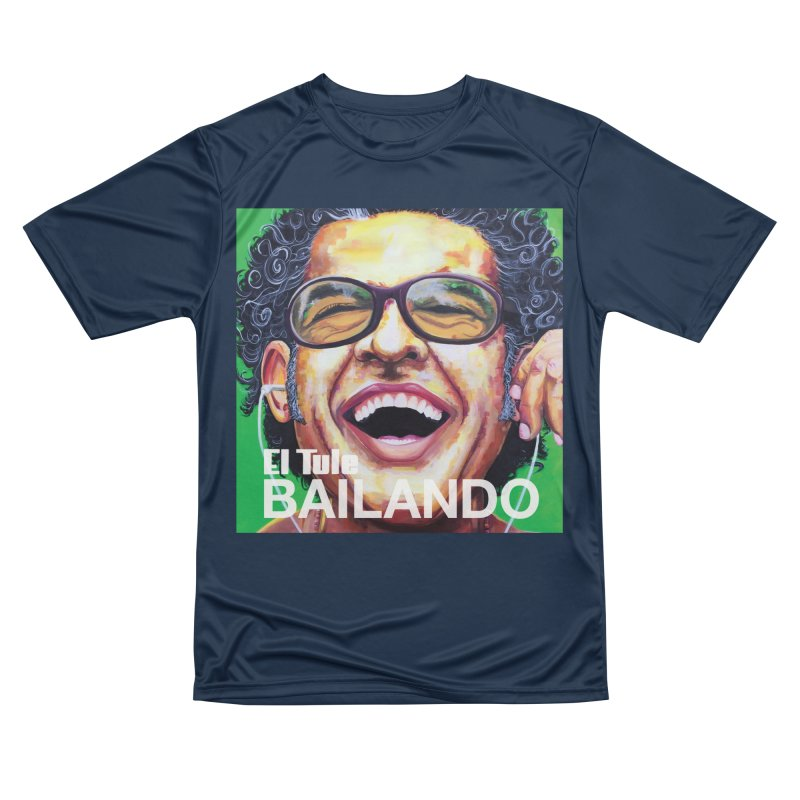 "El Tule ""Bailando"" Album Cover Men's Performance T-Shirt by El Tule Store"