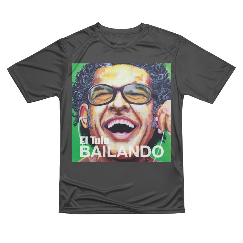 """El Tule """"Bailando"""" Album Cover Women's Performance Unisex T-Shirt by El Tule Store"""