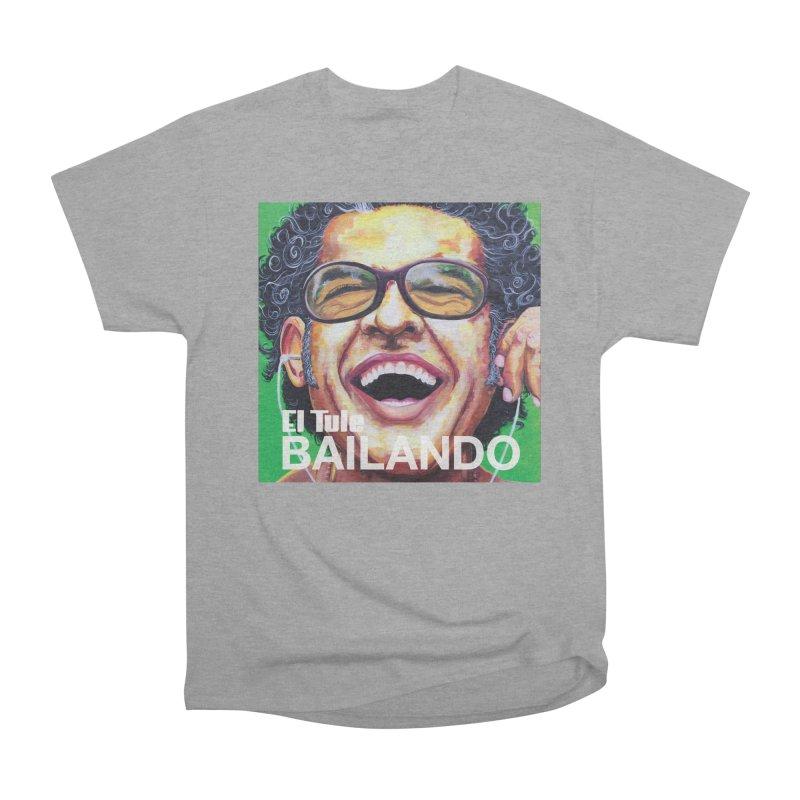 """El Tule """"Bailando"""" Album Cover Women's Heavyweight Unisex T-Shirt by El Tule Store"""