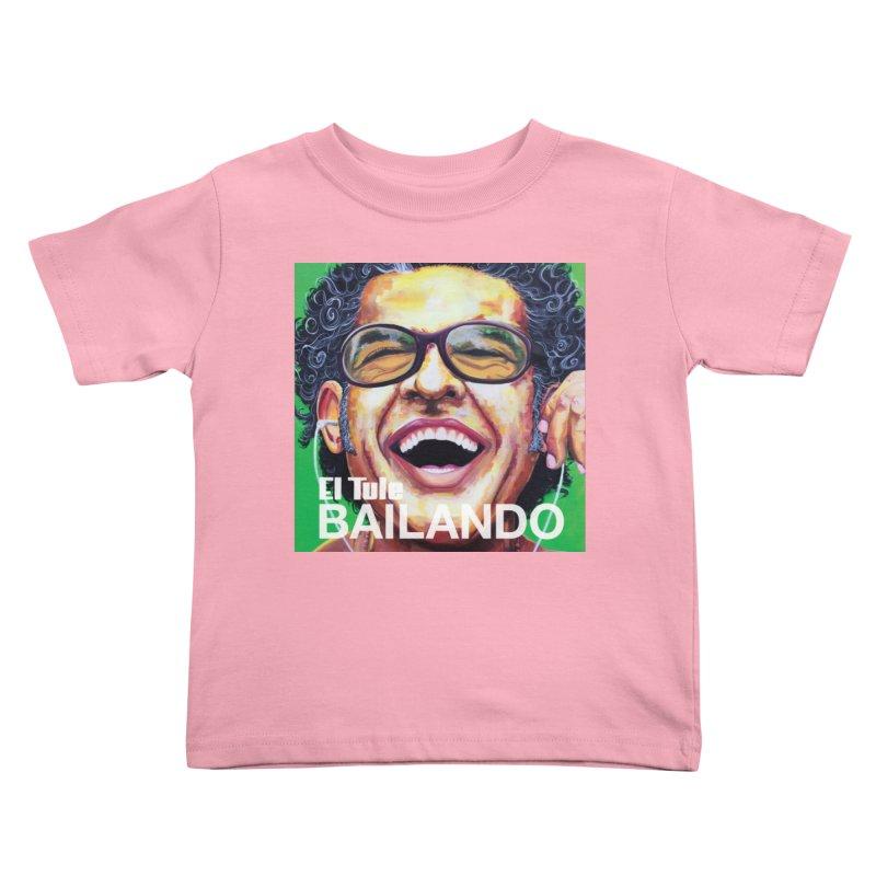 """El Tule """"Bailando"""" Album Cover Kids Toddler T-Shirt by El Tule Store"""