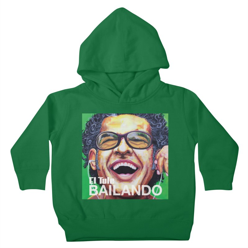 """El Tule """"Bailando"""" Album Cover Kids Toddler Pullover Hoody by El Tule Store"""