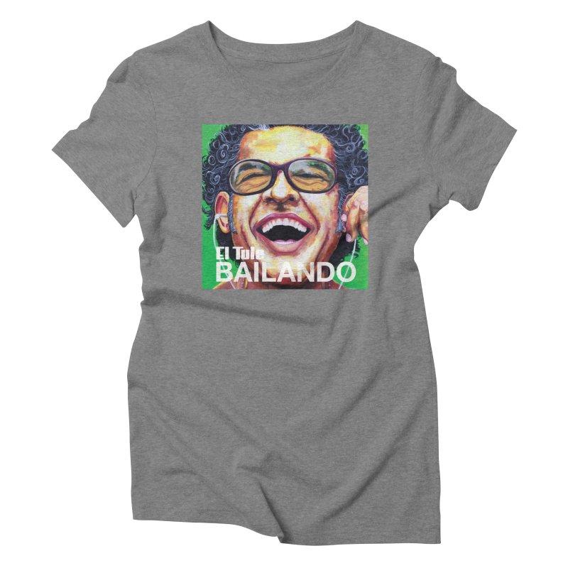 """El Tule """"Bailando"""" Album Cover Women's Triblend T-Shirt by El Tule Store"""