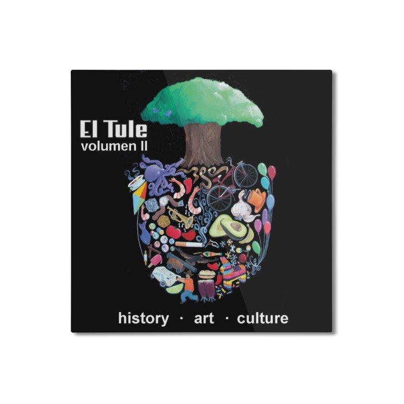 """El Tule """"Volumen II"""" Album Cover Home Mounted Aluminum Print by El Tule Store"""