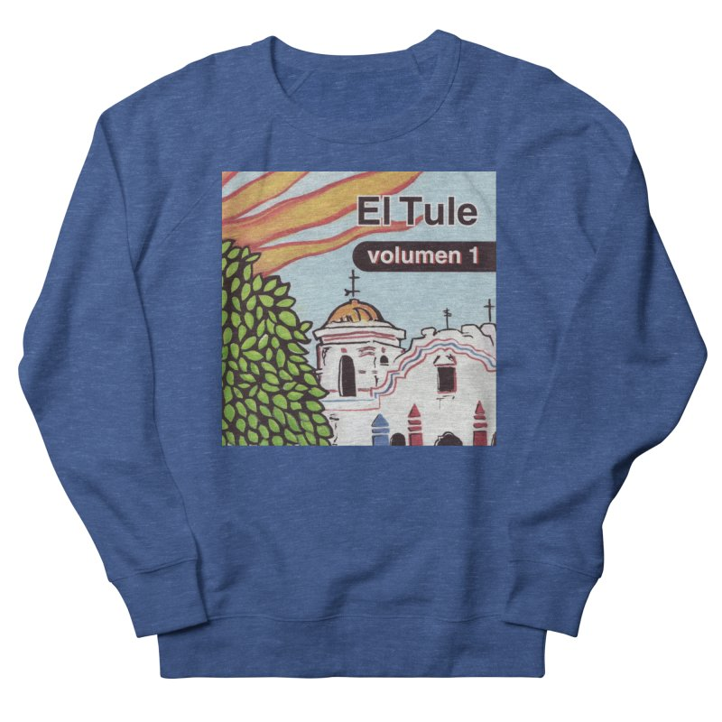 """El Tule """"Volumen I"""" Album Cover Men's Sweatshirt by El Tule Store"""