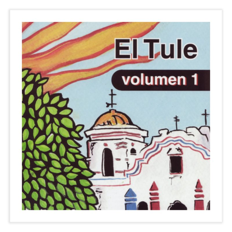 "El Tule ""Volumen I"" Album Cover Home Fine Art Print by El Tule Store"