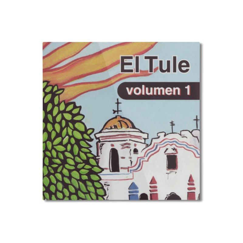 "El Tule ""Volumen I"" Album Cover Home Mounted Aluminum Print by El Tule Store"