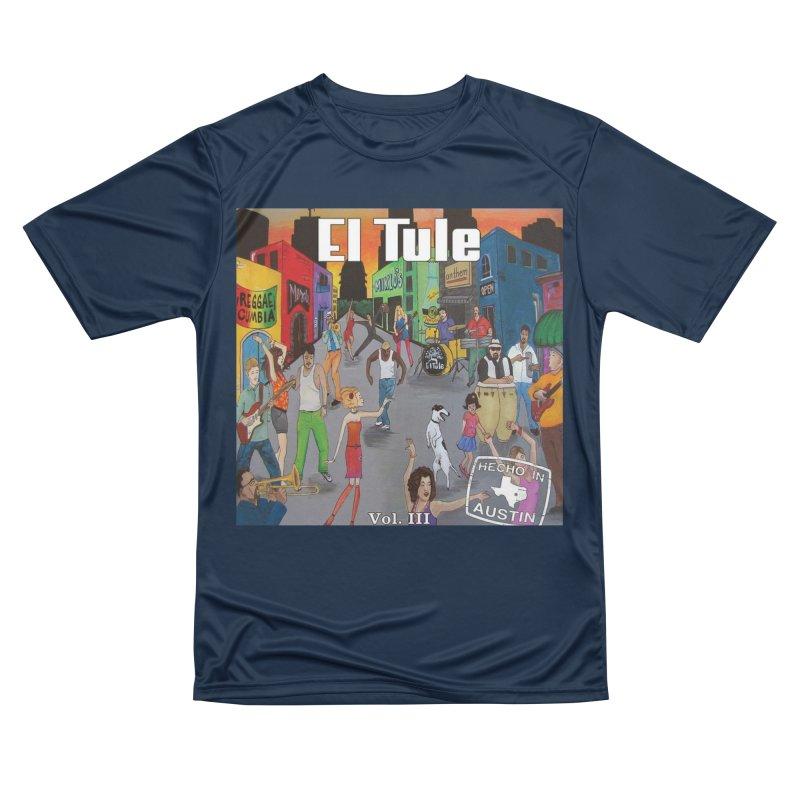 "El Tule ""Hecho In Austin Vol III"" Album Cover Women's Performance Unisex T-Shirt by El Tule Store"