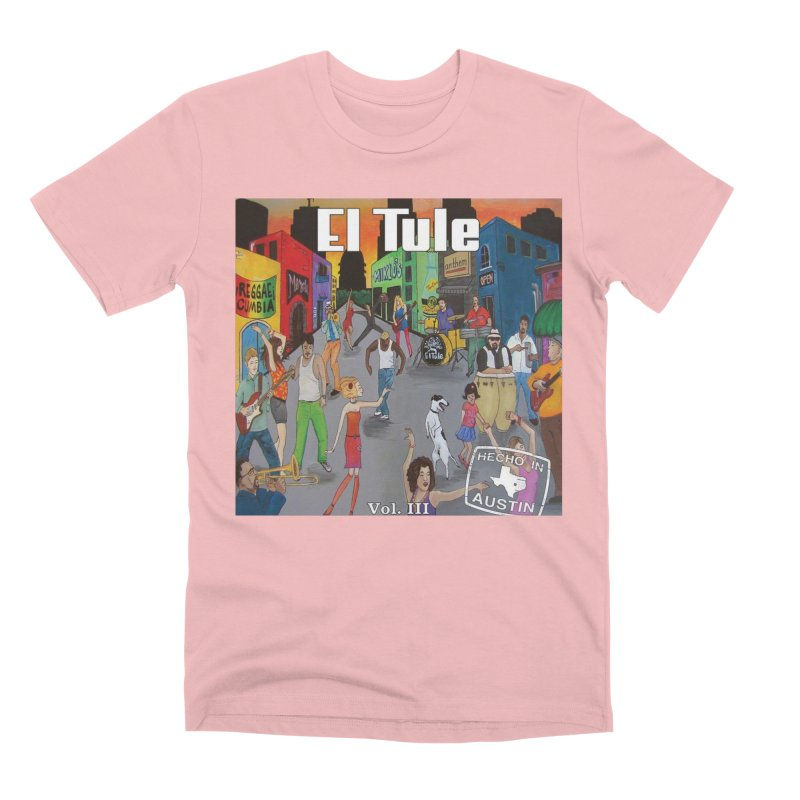 "El Tule ""Hecho In Austin Vol III"" Album Cover Men's Premium T-Shirt by El Tule Store"