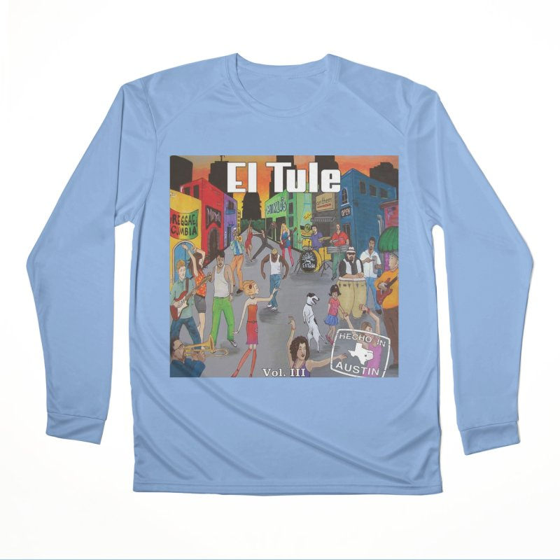 "El Tule ""Hecho In Austin Vol III"" Album Cover Men's Performance Longsleeve T-Shirt by El Tule Store"