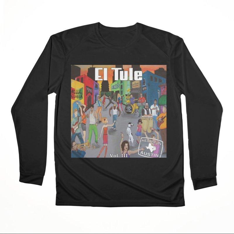 """El Tule """"Hecho In Austin Vol III"""" Album Cover Women's Performance Unisex Longsleeve T-Shirt by El Tule Store"""