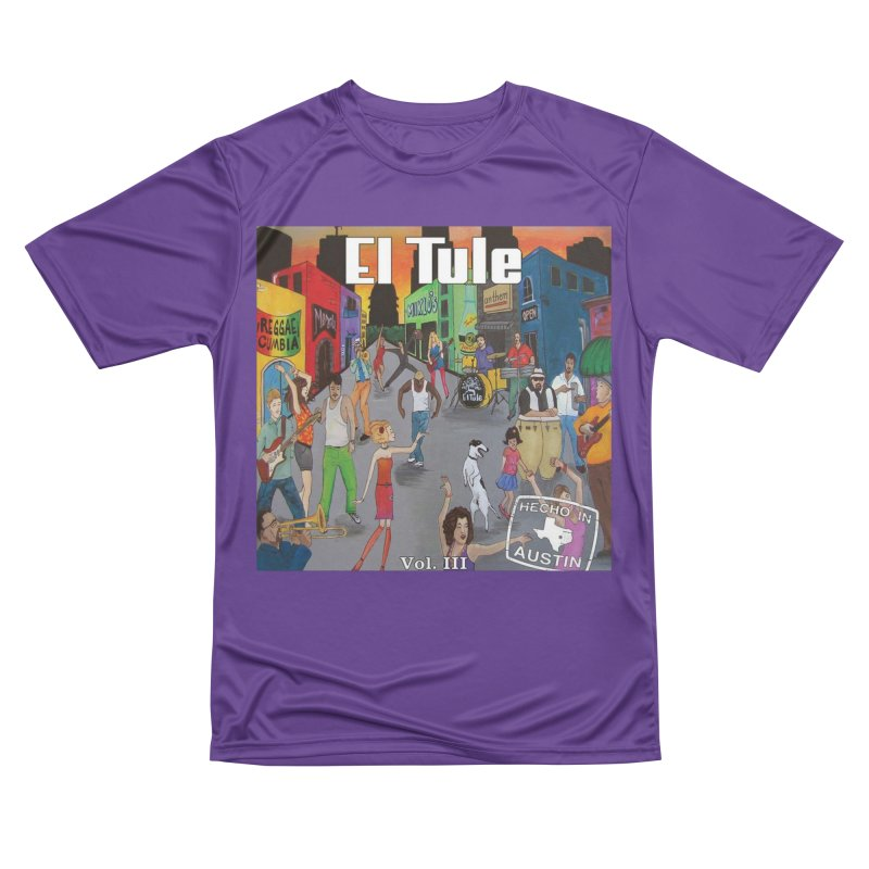 "El Tule ""Hecho In Austin Vol III"" Album Cover Women's Performance Unisex T-Shirt by El Tule Store"