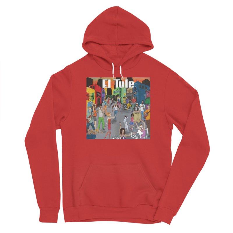 "El Tule ""Hecho In Austin Vol III"" Album Cover Men's Pullover Hoody by El Tule Store"