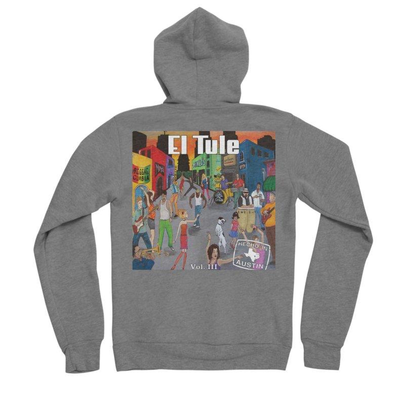 """El Tule """"Hecho In Austin Vol III"""" Album Cover Men's Sponge Fleece Zip-Up Hoody by El Tule Store"""