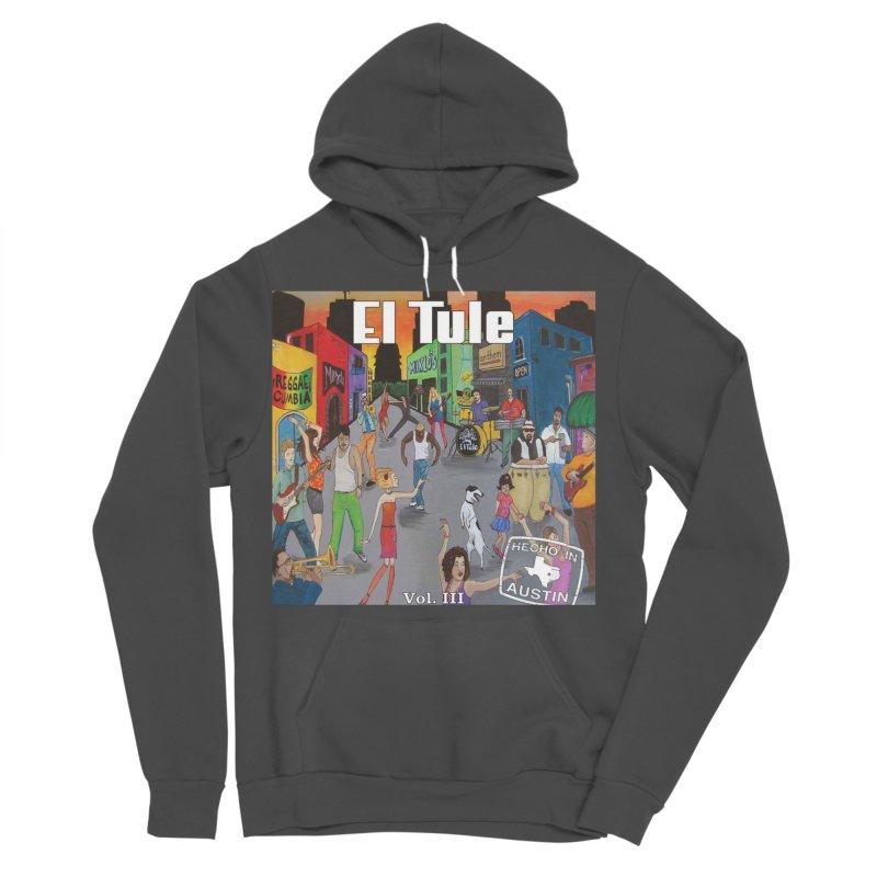"El Tule ""Hecho In Austin Vol III"" Album Cover Women's Sponge Fleece Pullover Hoody by El Tule Store"
