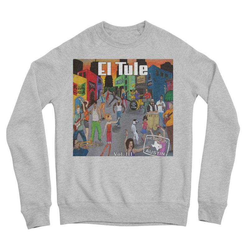 "El Tule ""Hecho In Austin Vol III"" Album Cover Women's Sponge Fleece Sweatshirt by El Tule Store"