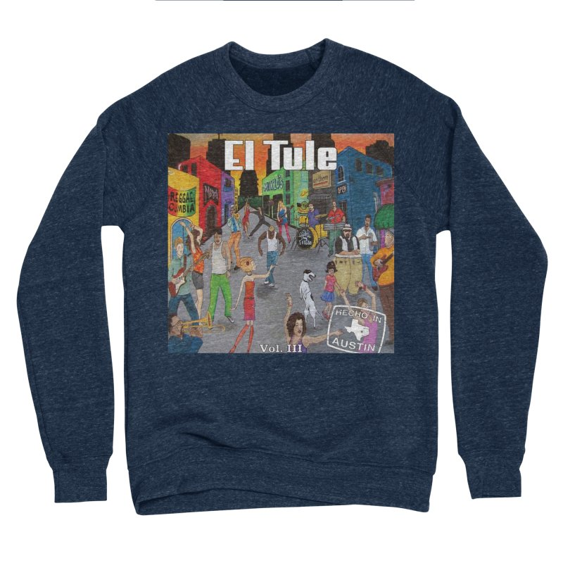 "El Tule ""Hecho In Austin Vol III"" Album Cover Women's Sponge Fleece Sweatshirt by El Tule Store"