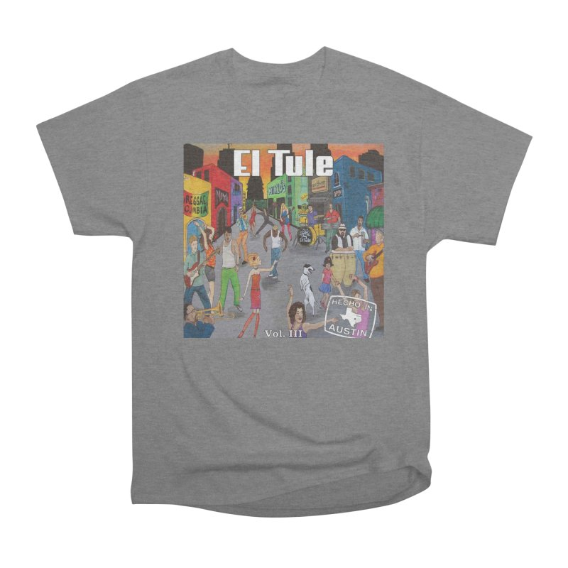 "El Tule ""Hecho In Austin Vol III"" Album Cover Men's Heavyweight T-Shirt by El Tule Store"