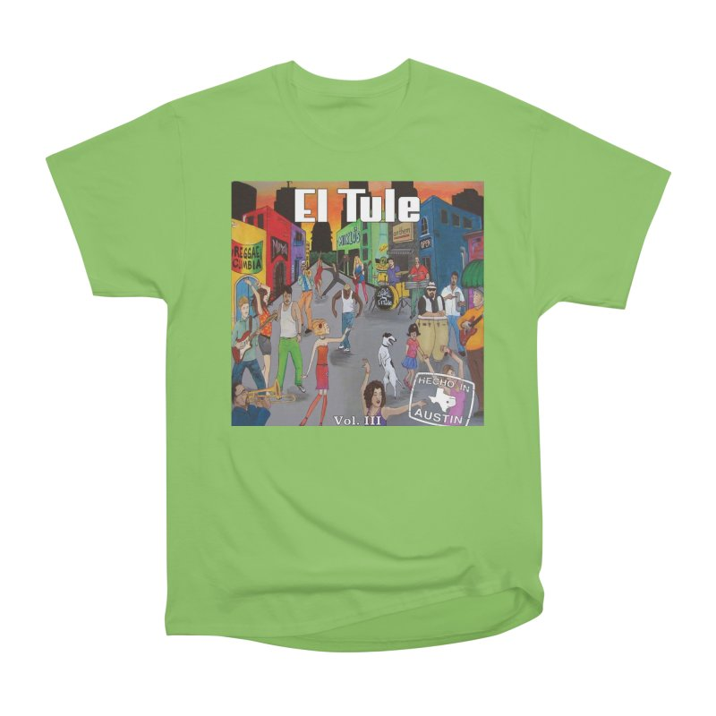 "El Tule ""Hecho In Austin Vol III"" Album Cover Men's Heavyweight T-Shirt by El Tule Store"