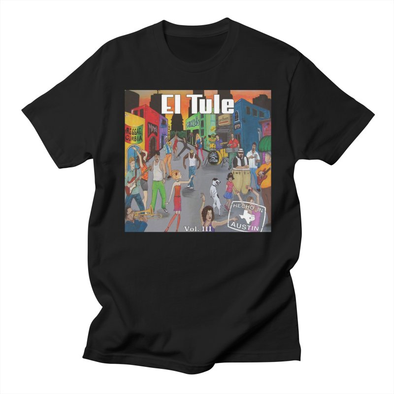 "El Tule ""Hecho In Austin Vol III"" Album Cover Women's Regular Unisex T-Shirt by El Tule Store"