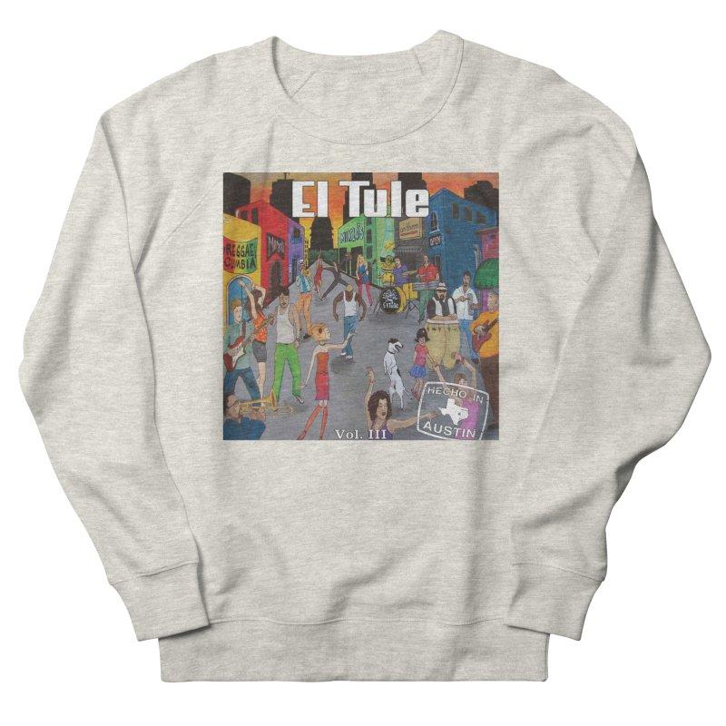 "El Tule ""Hecho In Austin Vol III"" Album Cover Men's French Terry Sweatshirt by El Tule Store"