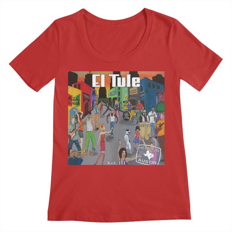"El Tule ""Hecho In Austin Vol III"" Album Cover Women's Regular Scoop Neck by El Tule Store"