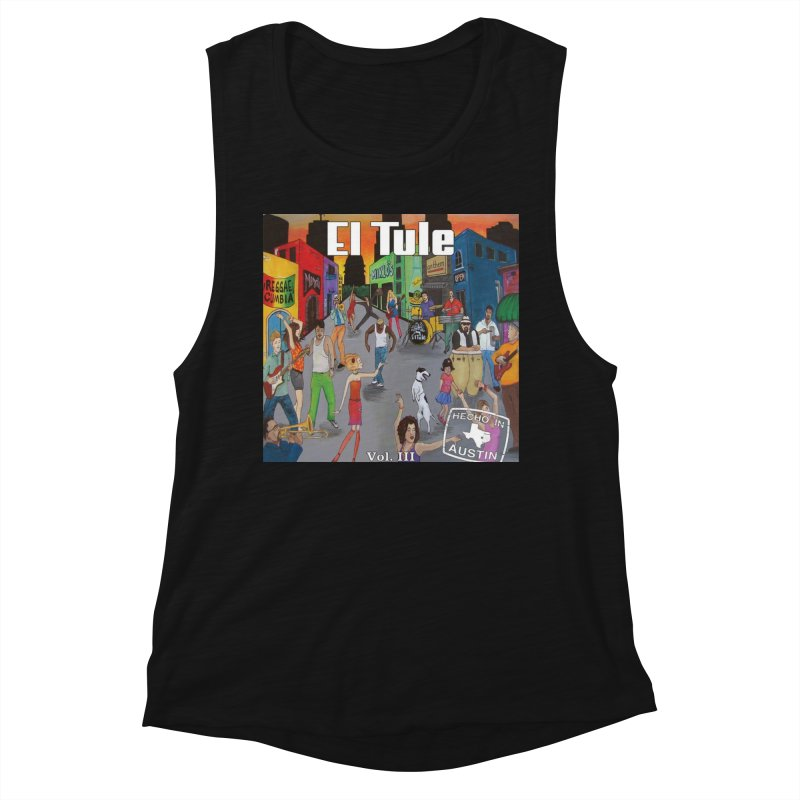 "El Tule ""Hecho In Austin Vol III"" Album Cover Women's Muscle Tank by El Tule Store"