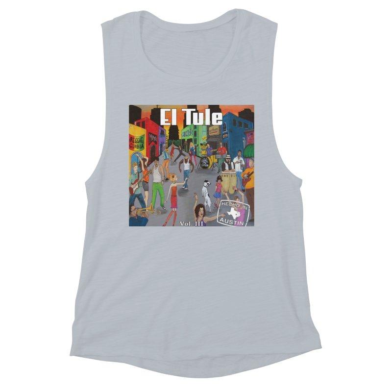 """El Tule """"Hecho In Austin Vol III"""" Album Cover Women's Muscle Tank by El Tule Store"""