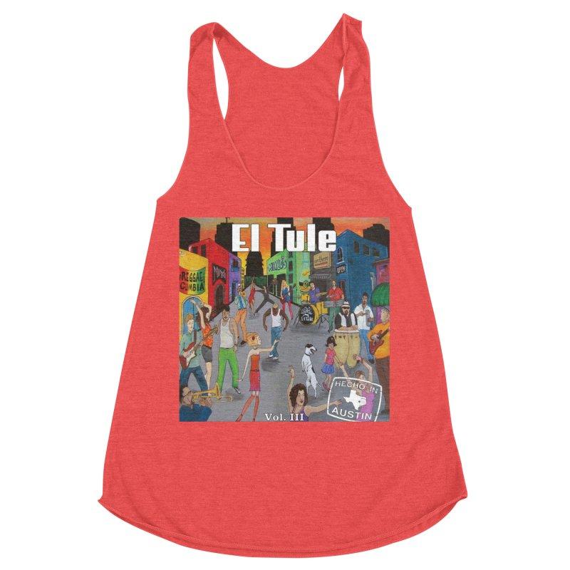 "El Tule ""Hecho In Austin Vol III"" Album Cover Women's Racerback Triblend Tank by El Tule Store"