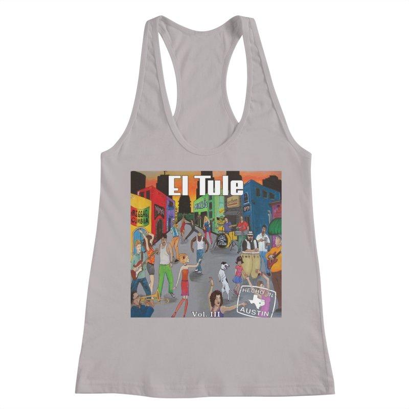 "El Tule ""Hecho In Austin Vol III"" Album Cover Women's Racerback Tank by El Tule Store"