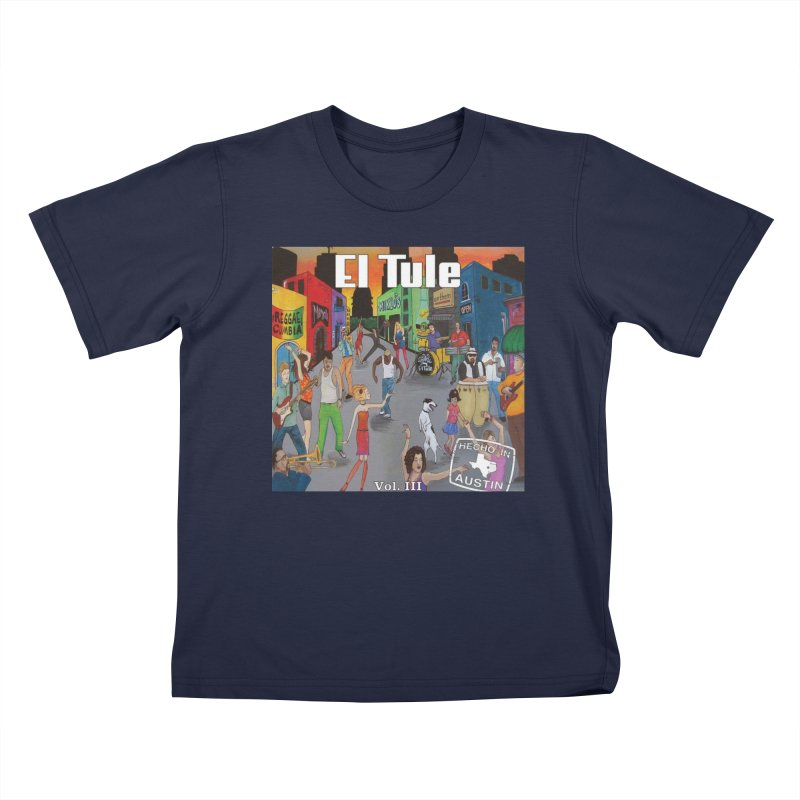"El Tule ""Hecho In Austin Vol III"" Album Cover Kids T-Shirt by El Tule Store"