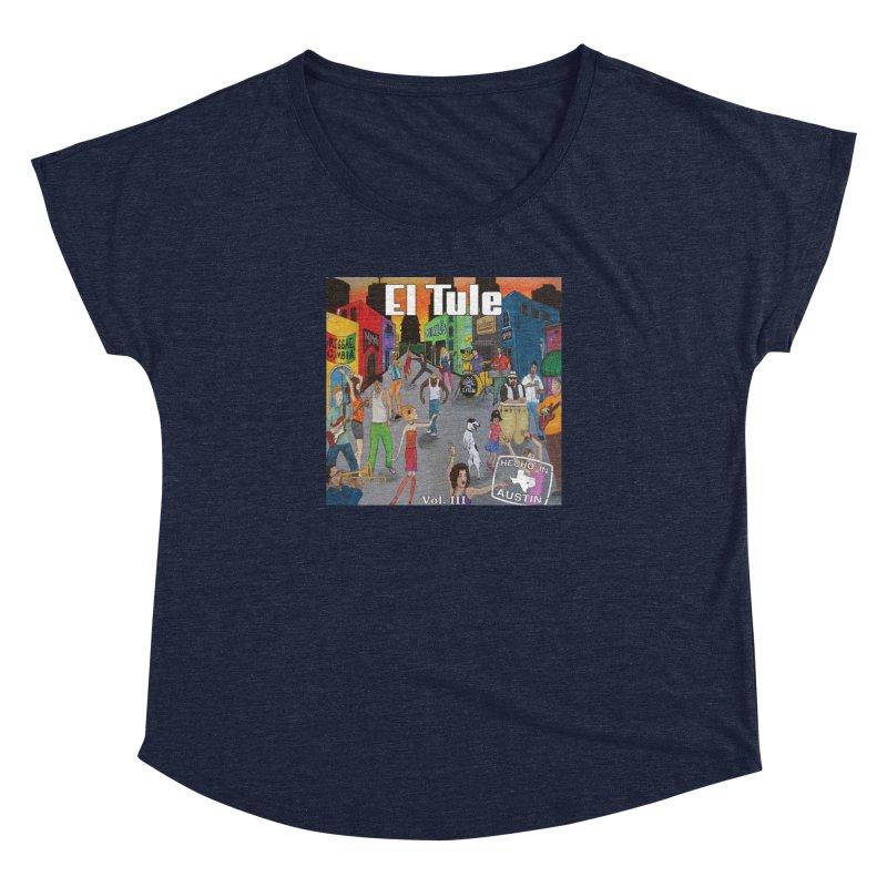 "El Tule ""Hecho In Austin Vol III"" Album Cover Women's Dolman Scoop Neck by El Tule Store"