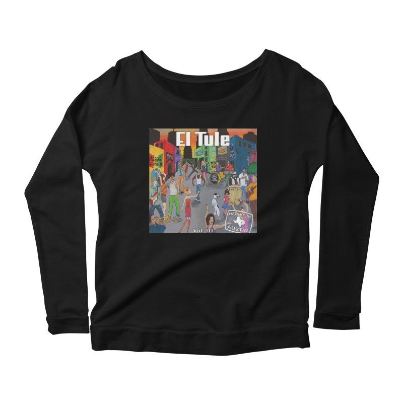 """El Tule """"Hecho In Austin Vol III"""" Album Cover Women's Scoop Neck Longsleeve T-Shirt by El Tule Store"""