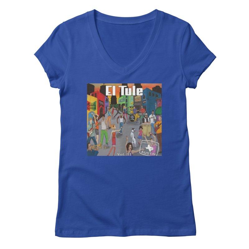 """El Tule """"Hecho In Austin Vol III"""" Album Cover Women's Regular V-Neck by El Tule Store"""