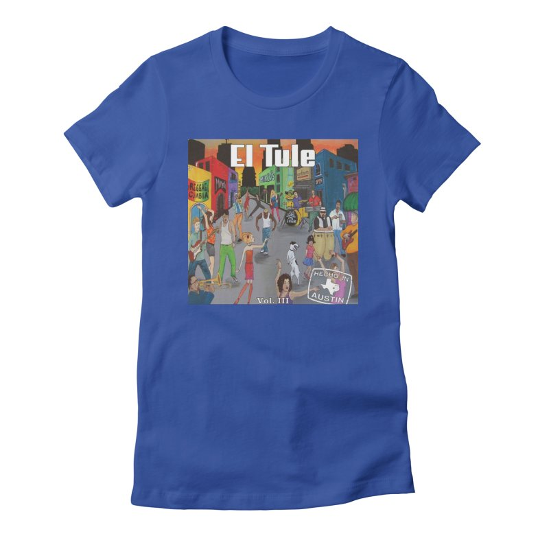 "El Tule ""Hecho In Austin Vol III"" Album Cover Women's Fitted T-Shirt by El Tule Store"