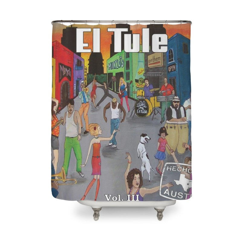 "El Tule ""Hecho In Austin Vol III"" Album Cover Home Shower Curtain by El Tule Store"