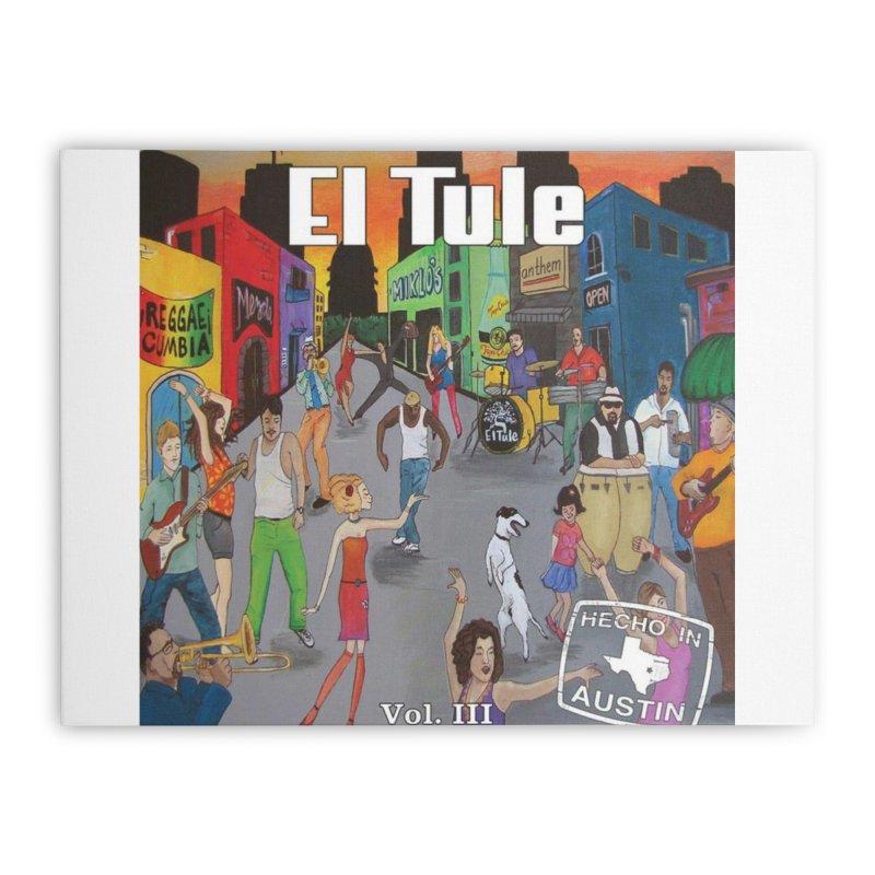 """El Tule """"Hecho In Austin Vol III"""" Album Cover Home Stretched Canvas by El Tule Store"""