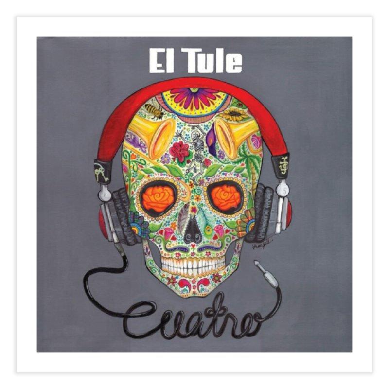 """El Tule """"Cuatro"""" Album Cover Home Fine Art Print by El Tule Store"""