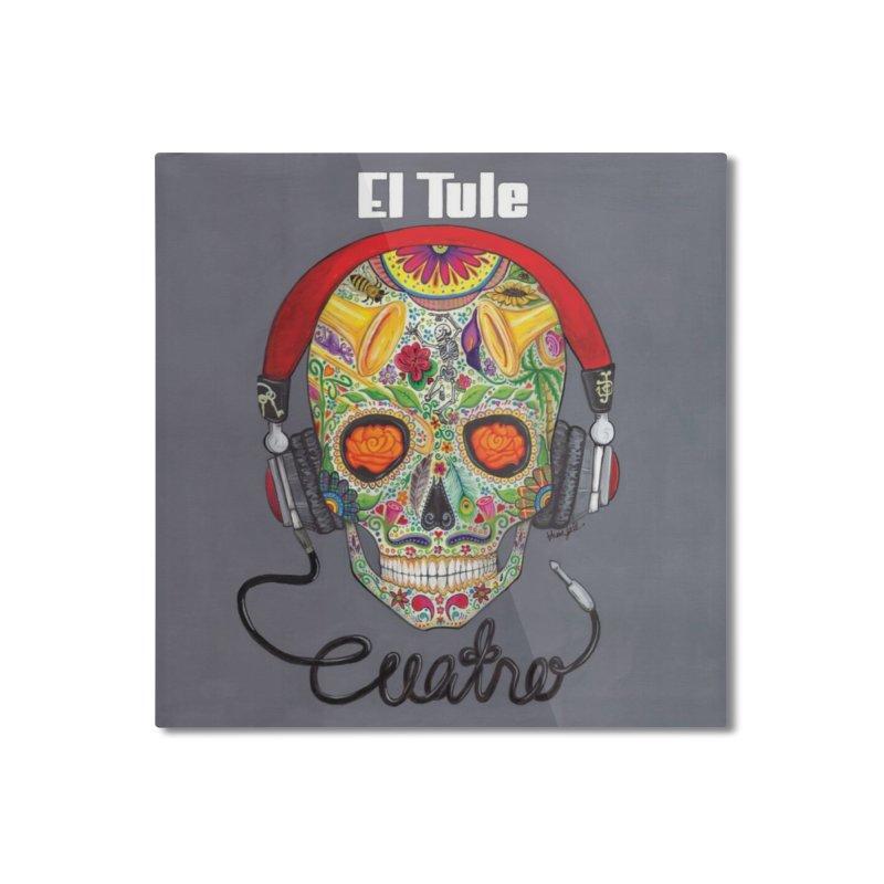 "El Tule ""Cuatro"" Album Cover Home Mounted Aluminum Print by El Tule Store"
